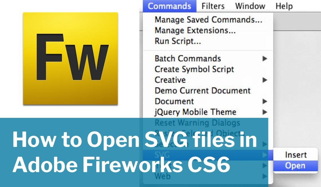 How to Open SVG files in Adobe Fireworks CS6